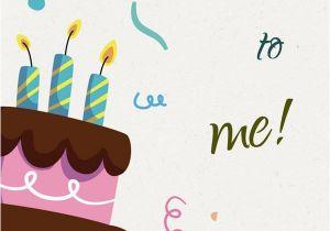 Wishing Myself A Happy Birthday Quotes Happy Birthday to Me Birthday Wishes for Myself