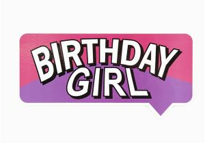 Words for A Birthday Girl Birthday Girl Coloured Photo Booth Prop Budget Boards
