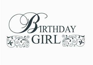 Words for A Birthday Girl Birthday Girl Word Art