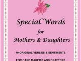 Words for Daughters Birthday Card Special Words for Mother 39 S Daughters 40 original Verses