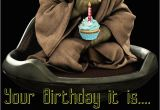Yoda Happy Birthday Quotes Your Birthday It is Old You Have Become Yoda Happy