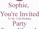 You are Invited to My Birthday Party sophie You 39 Re Invited to My 12th Birthday Party From