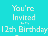 You are Invited to My Birthday Party You 39 Re Invited to My 12th Birthday Party Poster Apple