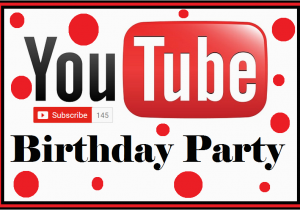 You Tube Birthday Cards Diy Blog Youtube Party Free Food Card