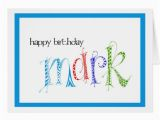 Zazzle Birthday Cards Happy Birthday Mark Card Zazzle
