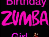 Zumba Birthday Card 22 Best Images About Zumba Party On Pinterest Glow