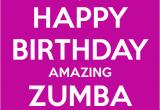 Zumba Birthday Card Happy Birthday Amazing Zumba Girl Keep Calm and Carry On