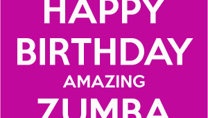 Zumba Birthday Card Happy Birthday Amazing Zumba Girl Keep Calm and Carry On