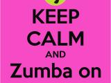 Zumba Birthday Card Keep Calm and Zumba On My Birthday Keep Calm and Carry