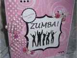 Zumba Birthday Card Lorna 39 S Crafty Creations Zumba